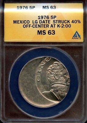 Mexico 1976,  Large 5 pesos,  Mint ERROR coin,  struck 40% off-center ANACS MS63