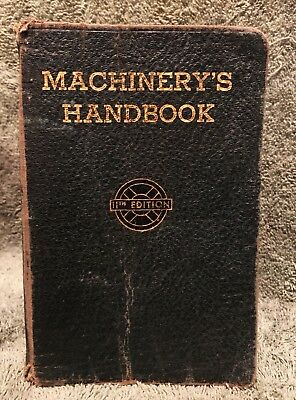 Machinery's Handbook - For Machine Shop -11th Edition - 1943 - Fourth Edition -