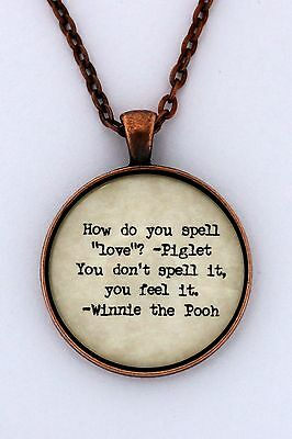 HOW DO YOU SPELL LOVE AA Milne Piglet & Winnie The Pooh Quote Pendant Necklace