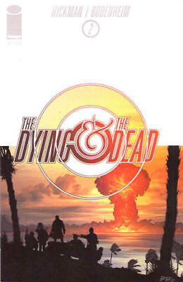 The Dying And The Dead #2 (NM)`15 Hickman/ Bodenheim  (1st Print)