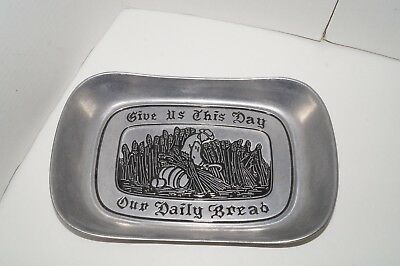 """Vintage Wilton Armetale Pewter Tray Or Plate  """"Give Us This Day Our Daily Bread"""""""