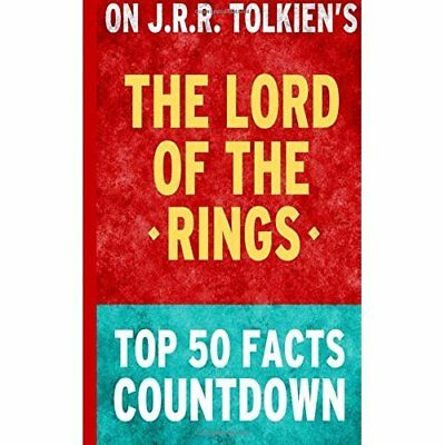 The Lord of the Rings: Top 50 Facts Countdown Top 50 Facts