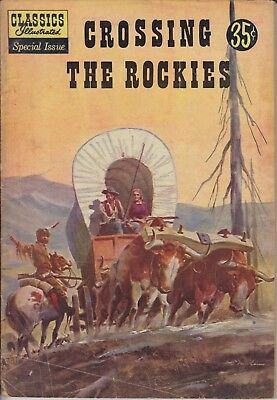 """Classics Illustrated Special Issue """"Crossing The Rockies"""" 147A"""