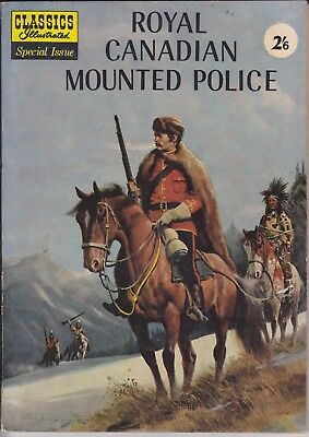 """Classics Illustrated Special Issue """"Royal Canadian Mounted Police"""" 1959 Ireland"""