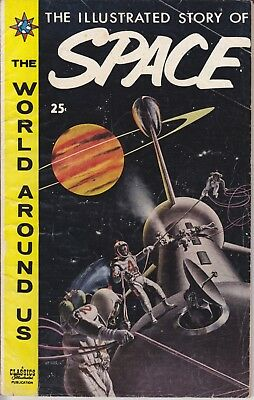 """Classics Illustrated The World Around Us 1959  """"THE STORY OF SPACE"""" 5 Astronauts"""