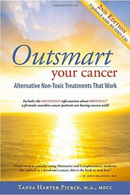 Outsmart Your Cancer: Alternative Non-Toxic Treatments That Work-Tanya Harter Pi