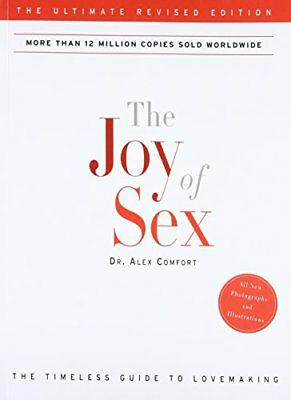 The Joy of Sex: The Ultimate Revised Edition-Alex Comfort