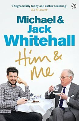 Him and Me-Jack Whitehall, Michael Whitehall