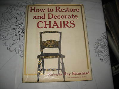 How To Restore & Decorate Chairs Roberta Ray Blanchard Hardback Book