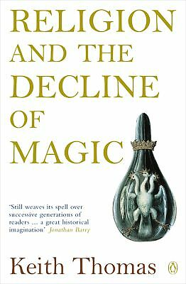 Religion and the Decline of Magic, Thomas, Keith