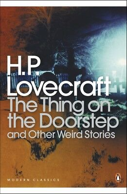 The Thing on the Doorstep and Other Weird Stories, Lovecraft, H P