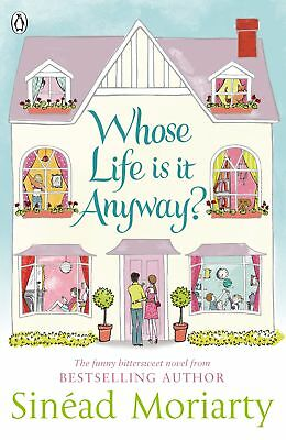Whose Life is it Anyway?, Sinead Moriarty