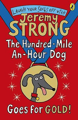 The Hundred-Mile-an-Hour Dog Goes for Gold!, Jeremy Strong