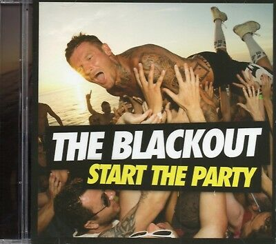The Blackout - Start The Party (2013 CD) New