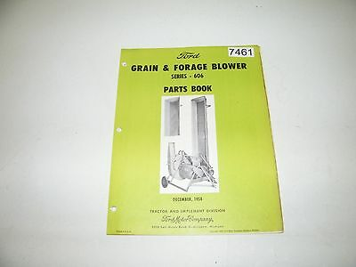 Ford Grain & Forage Blower Series 606 Parts Book Catalog Dec 1958 PA-6395-B