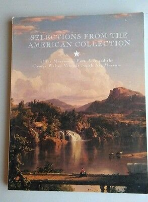 Selections From The American Collections of the Museum of Fine Arts Book