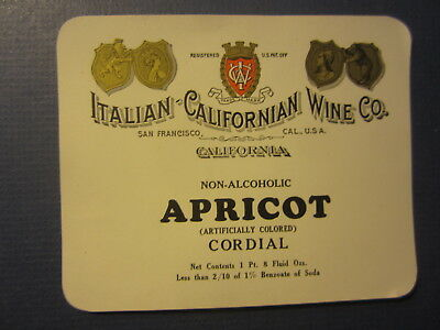 Old c.1910's Italian Californian WINE Co. APRICOT Cordial LABEL San Francisco CA