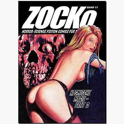 ZOCKo 11 Kosmische Magie 2 von 2 HORROR EROTIK COMIC Science Fiction Zacko NEU