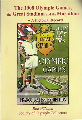 Book - The 1908 Olympic Games - A Pictorial Record by Bob Wilcock