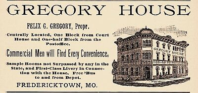 1890 Gregory House Hotel, Fredericktown, Missouri Felix Gregory Advertisement