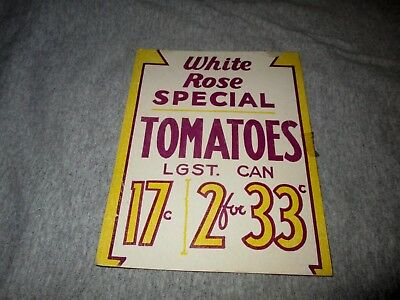 WHITE ROSE SPECIAL TOMATOES- 2 FOR 33 CENTS-VINTAGE 1950s ERA GROCERY STORE SIGN