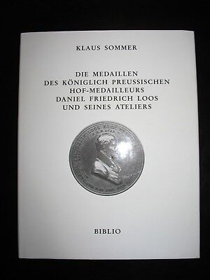 Book The medals of royal Prussian court medalist Daniel Friedrich Loos IN GERMAN