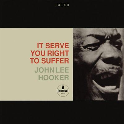 IMPULSE | John Lee Hooker - It Serve You Right To Suffer SACD