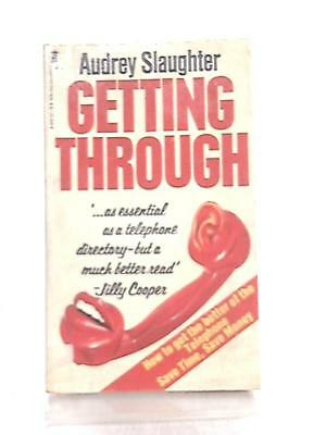 Getting Through Audrey Slaughter 1981 Book 94027