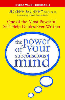 The Power of Your Subconscious Mind, Murphy, Joseph