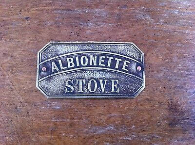 DECORATIVE ANTIQUE SHAPED  BRASS SIGN - ALBIONETTE STOVE - 3 by 1.6 inches