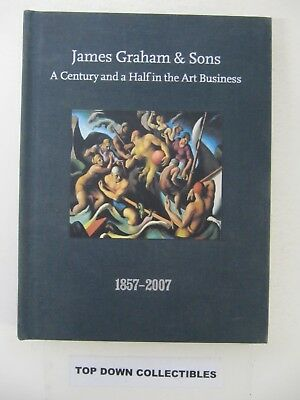 James Graham & Sons A Century And A Half In The Art Business  1857-2007