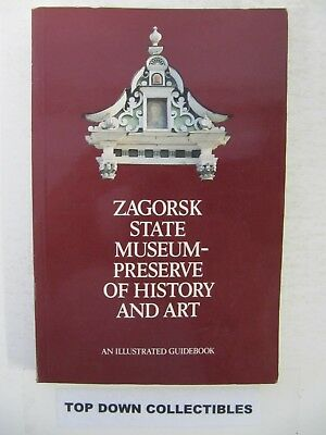 Zagorsk State Museum-Preserve Of History And Art Illustrated  Moscow 1988
