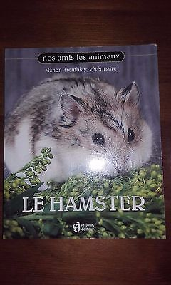 Guide : Le Hamster - Manon Tremblay, vétérinaire