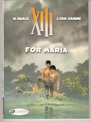 XIII T.9 - For Maria - Vance & Van Hamme -  Cinebook 2011 (english) - Comme neuf