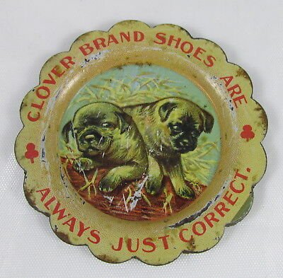 Antique Advertising Mini Tin Litho Tip Tray Clover Brand Shoes Pug Puppy Dogs
