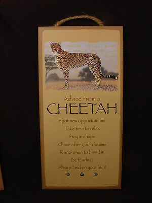 "ADVICE FROM A CHEETAH Wisdom 5"" x 10"" WOOD SIGN wall HANGING NOVELTY PLAQUE cat"