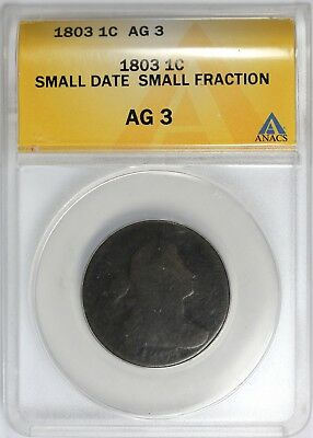 1803 1C ANACS AG 3, Small Date, Small Fraction, Large Cent