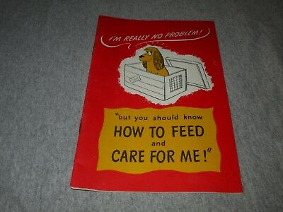 KEN-L-RATION DOG FOOD-HOW TO FEED AND CARE FOR ME-1950s ERA BOOKLET