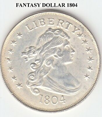 1 Only 1804 Usa Fantasy One Dollar Useful As A Comparison Coin Or Filler Coin