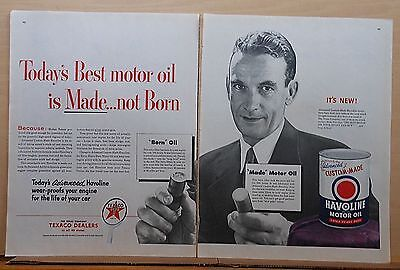 1953 two page magazine ad for Texaco Havoline Oil - Best Motor Oil Not Born Made