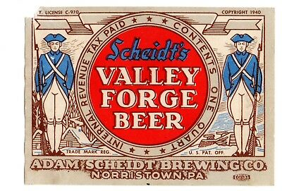1940s ADAM SCHEIDT BREWING COMPANY, NORRISTOWN, PA VALLEY FORGE BEER IRTP LABEL