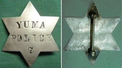 Obsolete Old West Law Enforcement Badge - Yuma, Arizona Police #7 - No Reserve