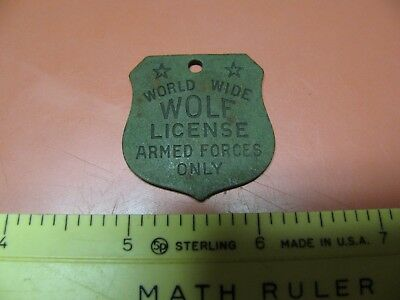 """Ww2 Home Front """"world Wide Wolf License"""" Armed Forces Only Tag ~Nice~"""