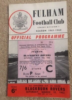 1961-62 FULHAM V BLACKBURN ROVERS FA CUP 6Th ROUND PROGRAMME & MATCH TICKET