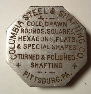 COLUMBIA STEEL AND SHAFTING COMPANY Pittsburgh Sample/ Advertising paperweight