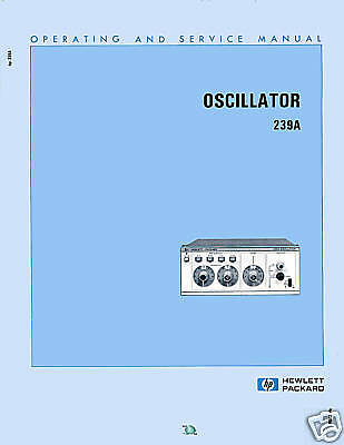 Service And Operating  Manual For Hp 239A Oscillator