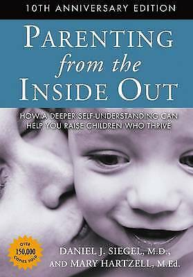 Parenting from the Inside Out, Siegel, Daniel J.