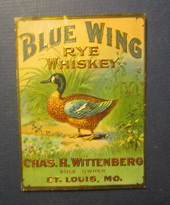Old Antique c.1910 BLUE WING WHISKEY LABEL - DUCK Chas. Wittenberg ST LOUIS MO.