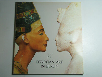 EGYPTIAN ART IN BERLIN by Dietrich Wildung 1999 PB Catalogue Germany Masterpiece