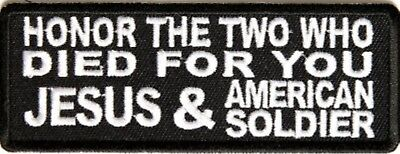 Honor The Two Died For You Jesus And American Soldier Embroidered Biker Patch